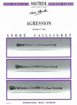 André Caillieret - Agression - Partition - di-arezzo.fr