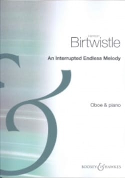 Harrison Birtwistle - An interrupted endless melody - Partition - di-arezzo.fr