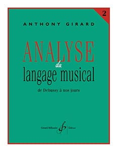 Anthony Girard - Analyse du langage musical - Volume 2 - Partition - di-arezzo.fr