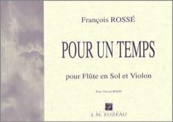 Pour un Temps - Flûte en Sol-Violon François Rossé laflutedepan