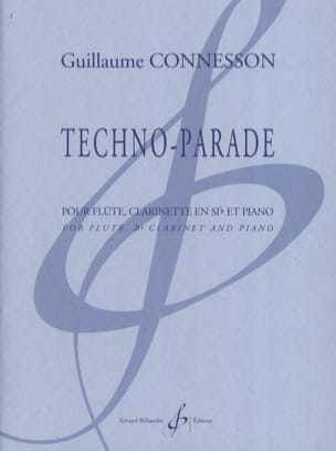 Techno-Parade CONNESSON Partition Trios - laflutedepan
