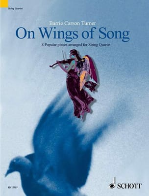 Turner Barrie Carson - On Wings of Song – String quartet - Partition - di-arezzo.fr