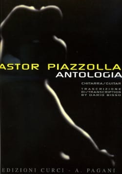 Astor Piazzolla - Anthologia – Chitarra - Partition - di-arezzo.fr