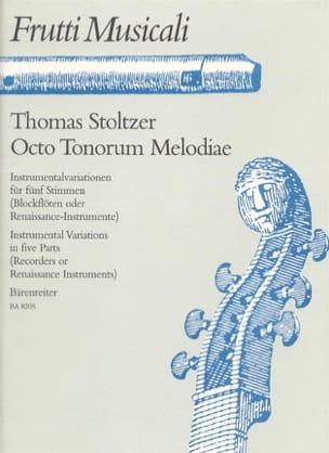 Thomas Stoltzer - Octo Tonorum Melodiae – Partitur Stimmen - Partition - di-arezzo.fr