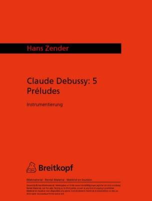 DEBUSSY - 5 Preludes Pour Petit Orchestre 1991 - Partition - di-arezzo.fr