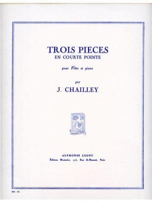 Jacques Chailley - 3 Pièces en courte pointe - Partition - di-arezzo.fr