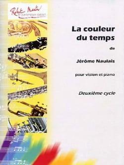La couleur du temps Jérôme Naulais Partition Violon - laflutedepan