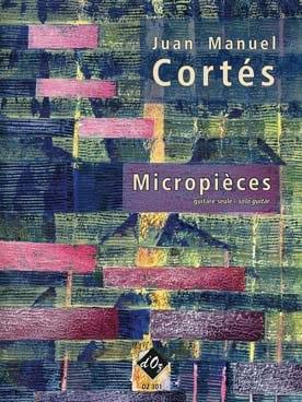 Juan Manuel Cortés - Micropièces - Partition - di-arezzo.fr