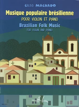 Celso Machado - Brazilian popular music - Sheet Music - di-arezzo.co.uk