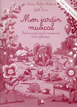 Siciliano Marie-Hélène / Zarco Joëlle - Mein musikalischer Garten - Lehrer - Noten - di-arezzo.de