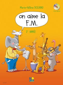 On Aime la FM - Volume 2 SICILIANO Partition Solfèges - laflutedepan