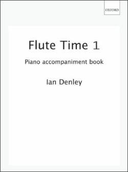 Ian Denley - Flute Time - Volume 1 - Piano accompaniment - Partition - di-arezzo.fr