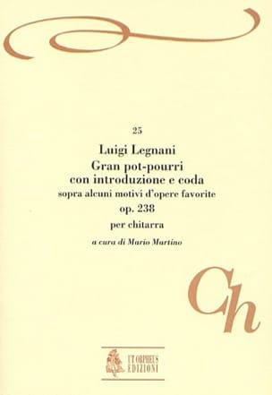 Luigi Rinaldo Legnani - Gran pot-pourri con introduzione e coda, op. 238 - Partition - di-arezzo.fr