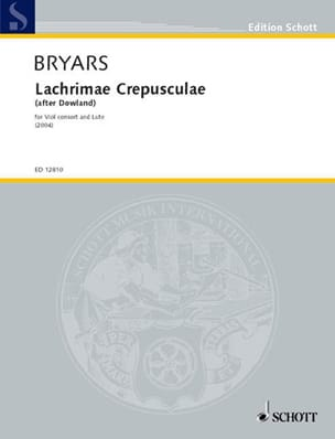 Gavin Bryars - Lachrimae Crepusculae – Viole consort and lute - Partition - di-arezzo.fr