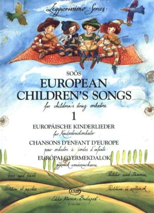 Andras Soos - European Children's Songs, Volume 1 – String orch. - Partition - di-arezzo.fr