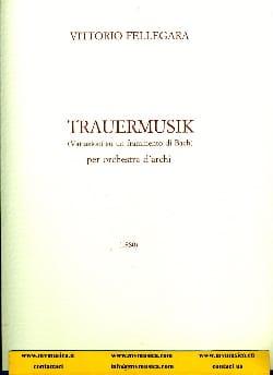 Trauermusik - Vittorio Fellegara - Partition - laflutedepan.com