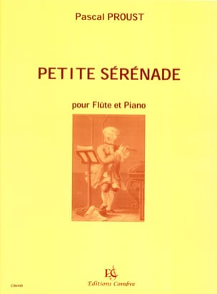 Pascal Proust - Small serenade - Sheet Music - di-arezzo.co.uk