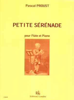Petite sérénade Pascal Proust Partition laflutedepan