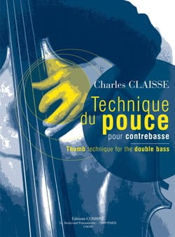Charles Claisse - Thumb technique for double bass - Sheet Music - di-arezzo.com