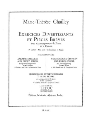 Marie-Thérèse Chailley - Exercices Divertissants et Pièces Brèves Volume 1 - Partition - di-arezzo.fr