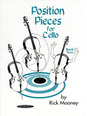 Position pieces for Cello - Book 2 Rick Mooney Partition laflutedepan