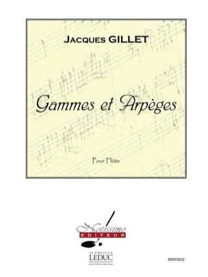 Jacques Gillet - Ranges and Arpeggios - Flute - Sheet Music - di-arezzo.com