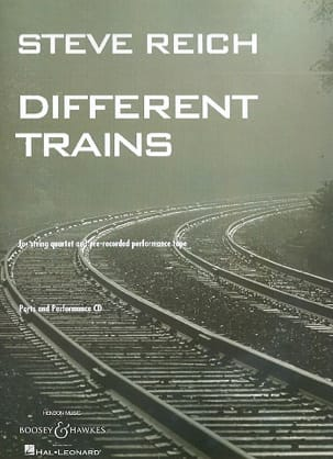 Steve Reich - Different Trains - String Quartet - Parts - Partition - di-arezzo.fr