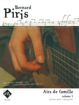 Bernard Piris - Airs de famille Volume 1 - Partition - di-arezzo.fr