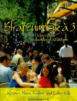 Strassenmusik à 3 Uwe Heger Partition Violon - laflutedepan