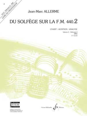 Jean-Marc Allerme - of the Solfeggio on the FM 440.2 - Chant Audition Analysis - PROFESSOR - Sheet Music - di-arezzo.co.uk
