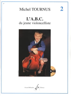 Michel Tournus - ABC du Jeune Violoncelliste Volume 2 - Partitura - di-arezzo.it