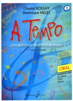 Chantal BOULAY et Dominique MILLET - A Tempo Volume 2 - Oral - 楽譜 - di-arezzo.jp