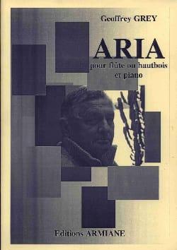 Aria - Geoffrey Grey - Partition - laflutedepan.com