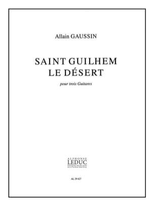 Allain Gaussin - Saint Guilhem le Désert - Partition - di-arezzo.fr