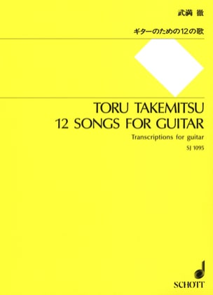 12 Songs for Guitar TAKEMITSU Partition Guitare - laflutedepan
