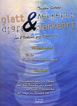 Glatt und Verkehrt - 2 Violinen - Cello - laflutedepan.com