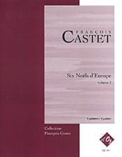 François Castet - 6 Christmas in Europe - Volume 1 - Sheet Music - di-arezzo.co.uk