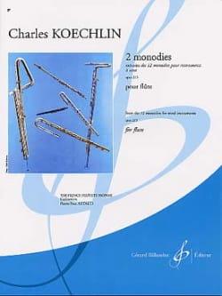 Charles Koechlin - 2 Monodies op. 213 - Flûte - Partition - di-arezzo.fr
