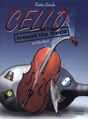 Tristan Schulze - Cello around the world - Sheet Music - di-arezzo.co.uk
