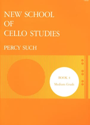 New School of Cello Studies - Volume 4 - Percy Such - laflutedepan.com