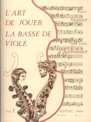 Charbonnier / Jaquier Pierre - Art of playing bass viol - Volume 1 - Sheet Music - di-arezzo.co.uk