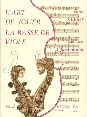 Charbonnier Jean-Louis / Jaquier Pierre - The Art of Playing the Bass of Viola - Volume 2 - Sheet Music - di-arezzo.com