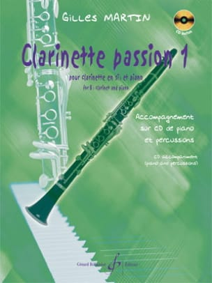 Gilles Martin - Clarinette passion - Volume 1 - Partition - di-arezzo.fr