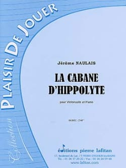 Jérôme Naulais - La cabane d'Hippolyte - Partition - di-arezzo.fr