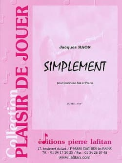 Simplement Jacques Raon Partition Clarinette - laflutedepan