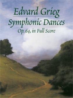 Symphonic Dances Op. 64 - Edvard Grieg - Partition - laflutedepan.com