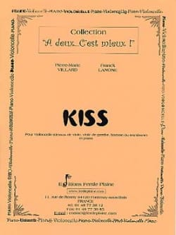 Villard Pierre-Marie / Lanone Franck - Kiss - Partition - di-arezzo.fr