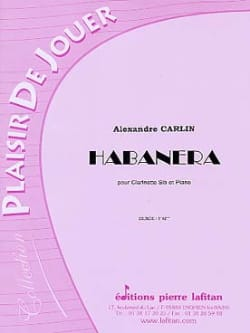 Alexandre Carlin - Habanera - Sheet Music - di-arezzo.co.uk