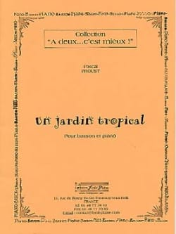 Pascal Proust - A Tropical Garden - Sheet Music - di-arezzo.co.uk