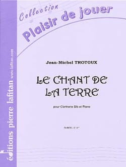 Jean-Michel Trotoux - The Song of the Earth - Sheet Music - di-arezzo.co.uk